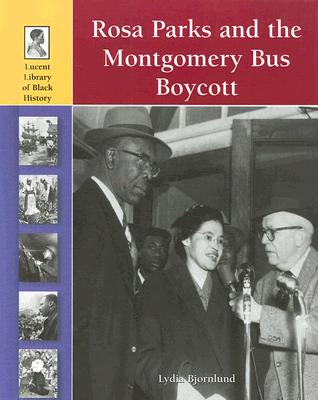 Rosa Parks &amp; The Montgomery Bus Boycott